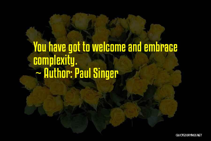 Paul Singer Quotes 931288