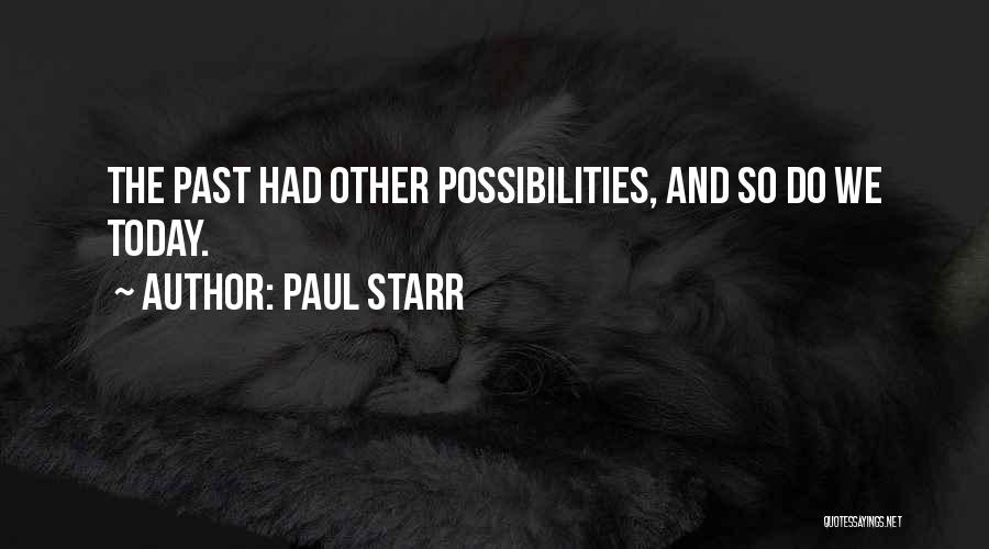 Paul Starr Quotes 1329409