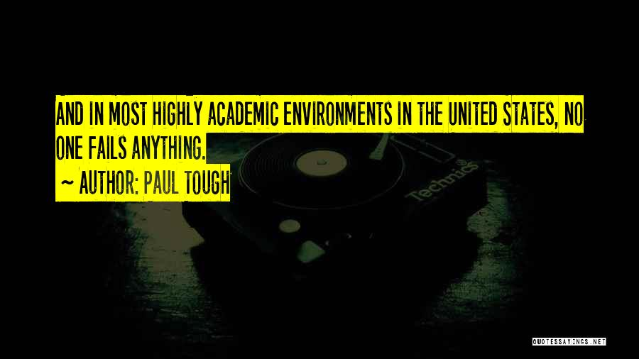Paul Tough Quotes 1048772