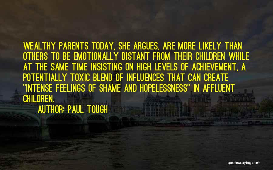 Paul Tough Quotes 1272218