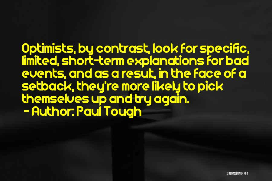 Paul Tough Quotes 1657288