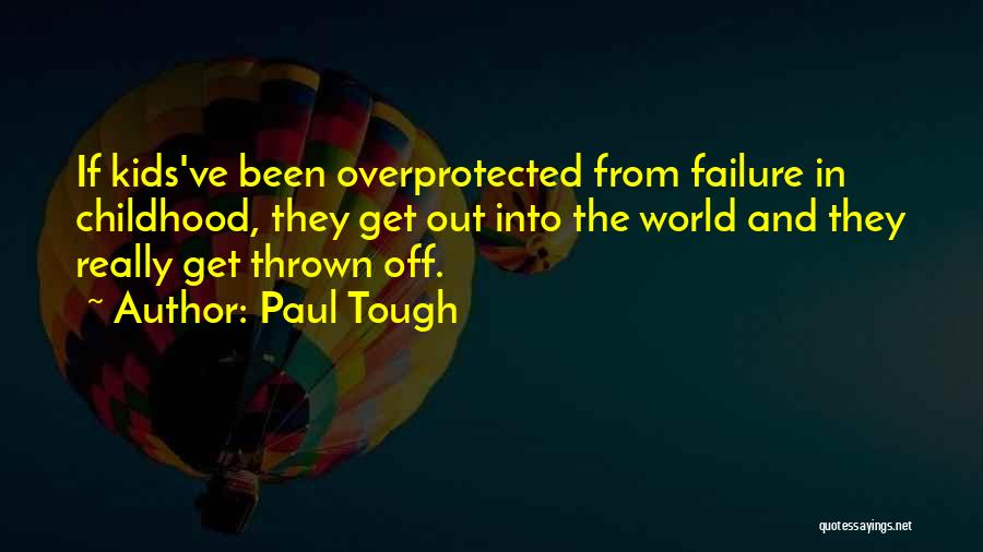 Paul Tough Quotes 213402