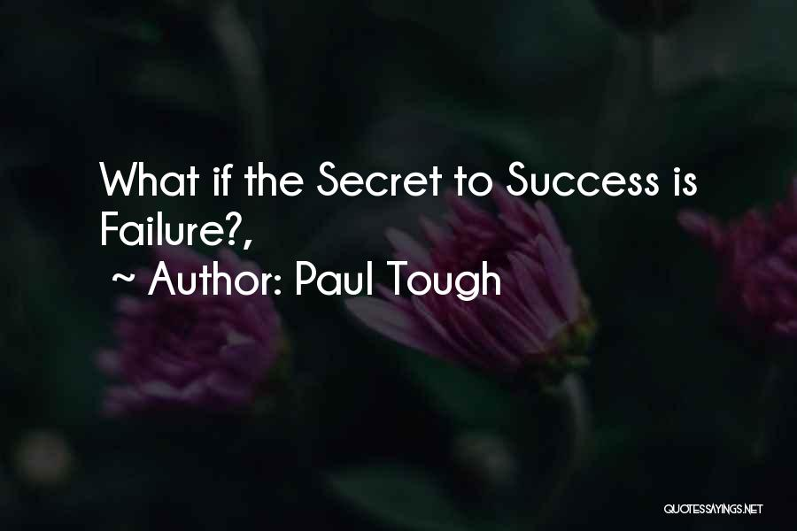 Paul Tough Quotes 270751
