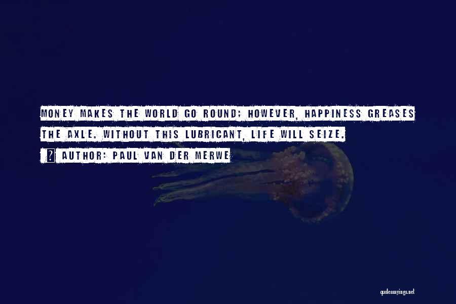 Paul Van Der Merwe Quotes 895786