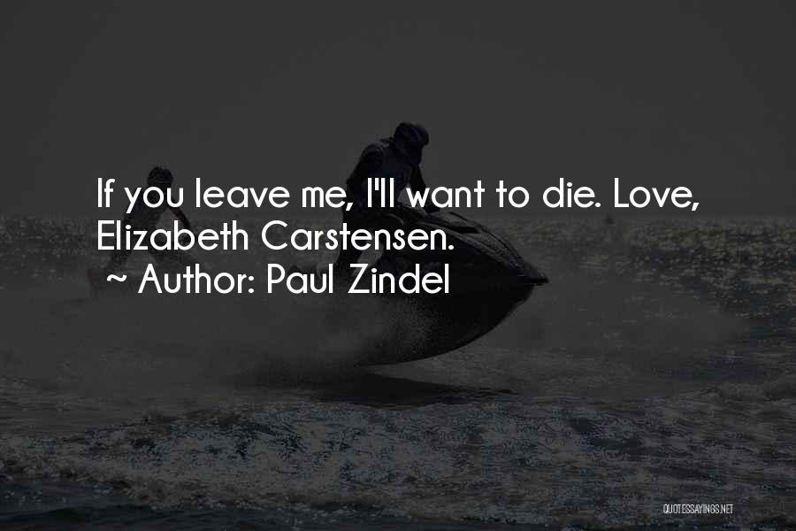 Paul Zindel Quotes 1060955
