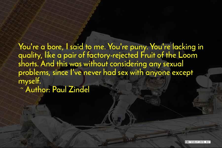 Paul Zindel Quotes 1724434