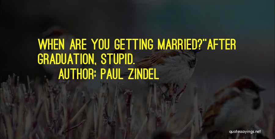 Paul Zindel Quotes 2072070