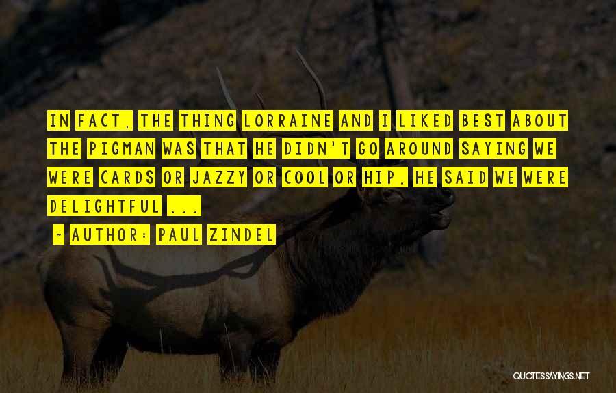 Paul Zindel Quotes 2252882