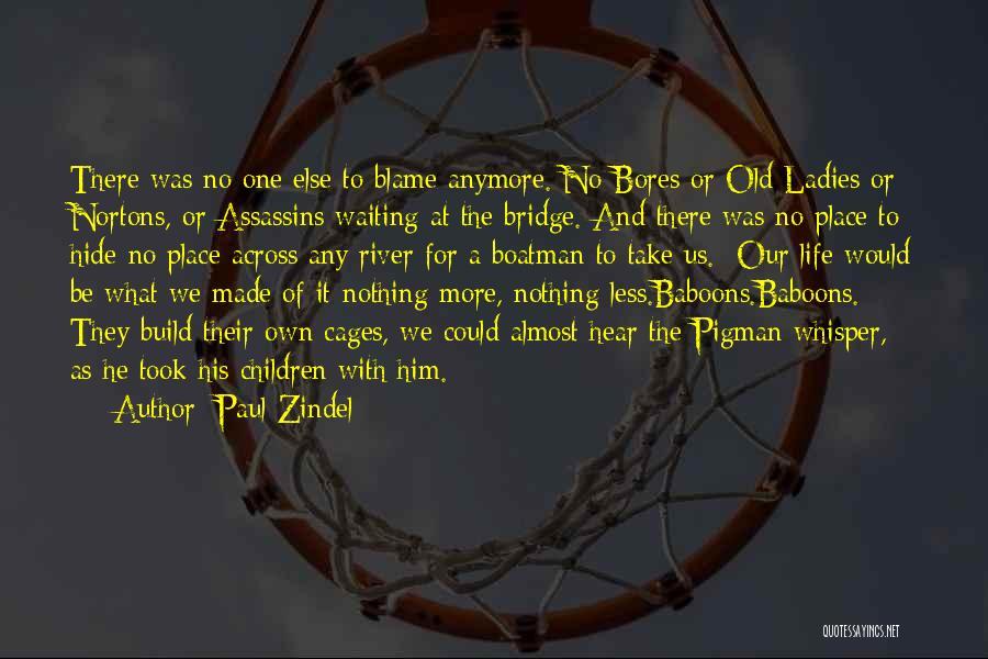 Paul Zindel Quotes 341108
