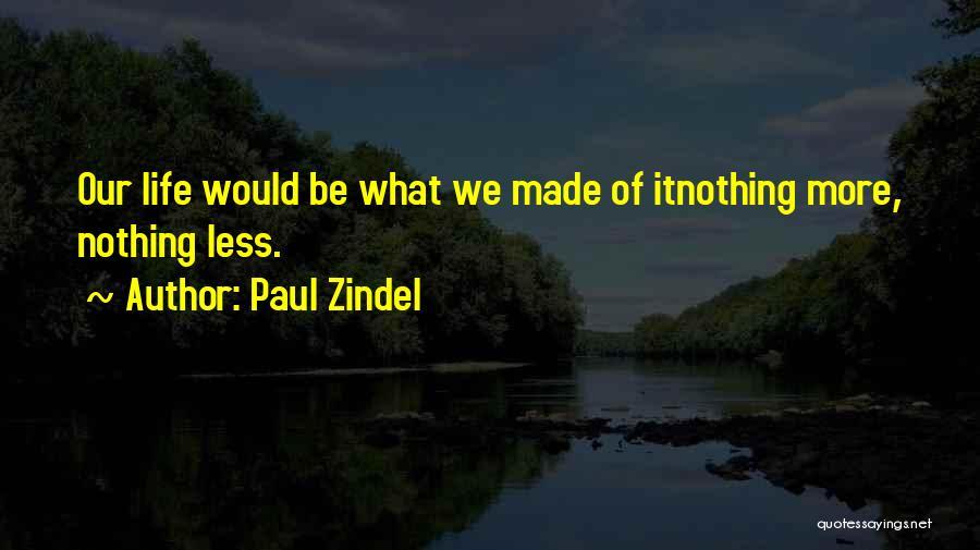 Paul Zindel Quotes 757388