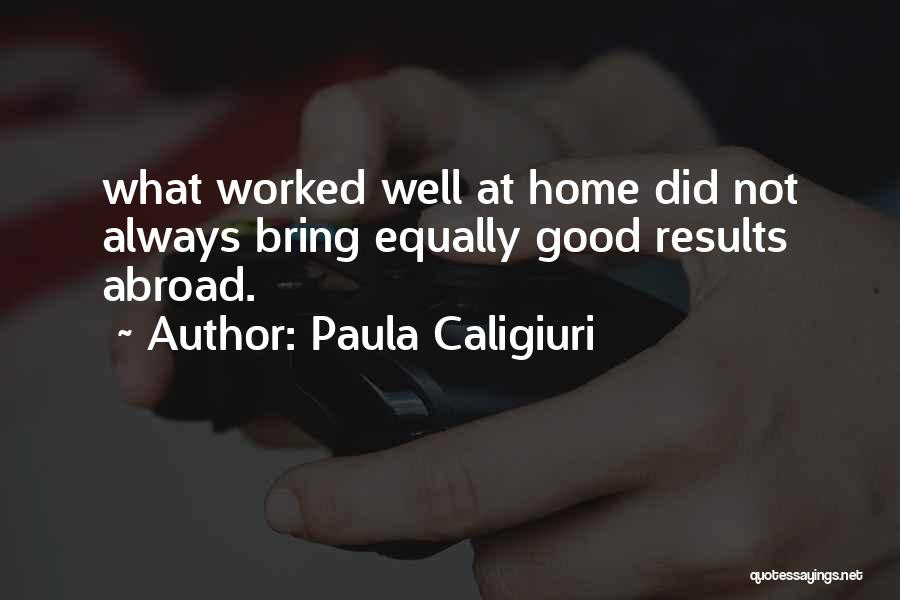 Paula Caligiuri Quotes 2021219