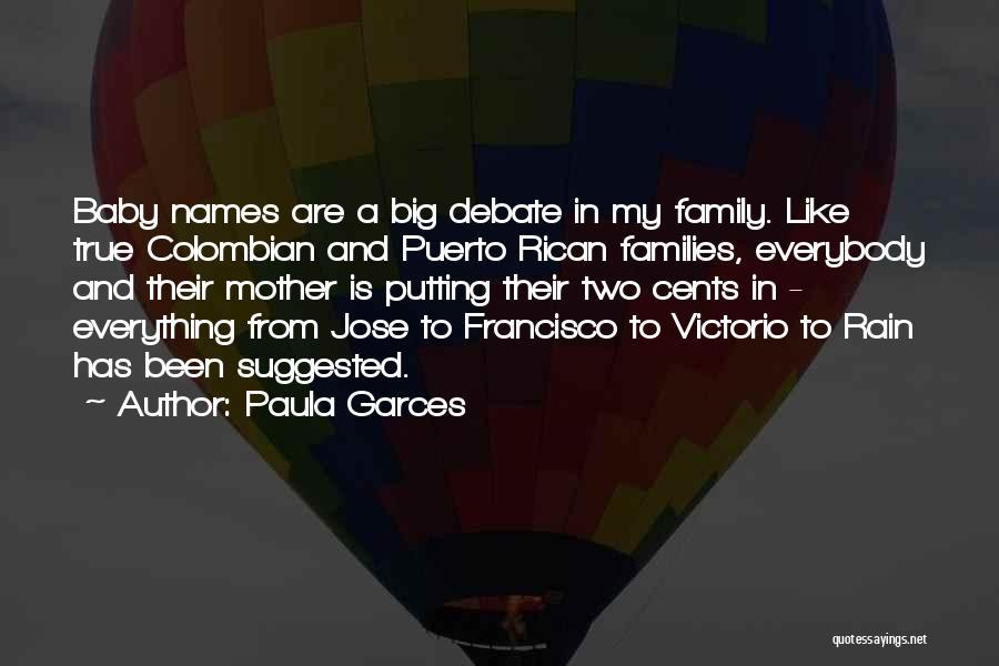 Paula Garces Quotes 1143657