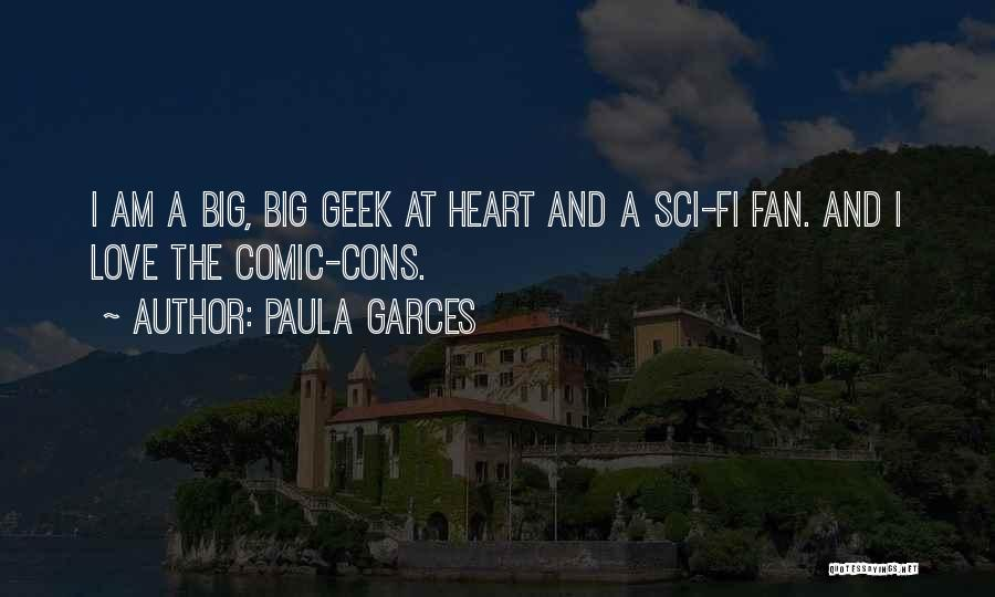 Paula Garces Quotes 1228077