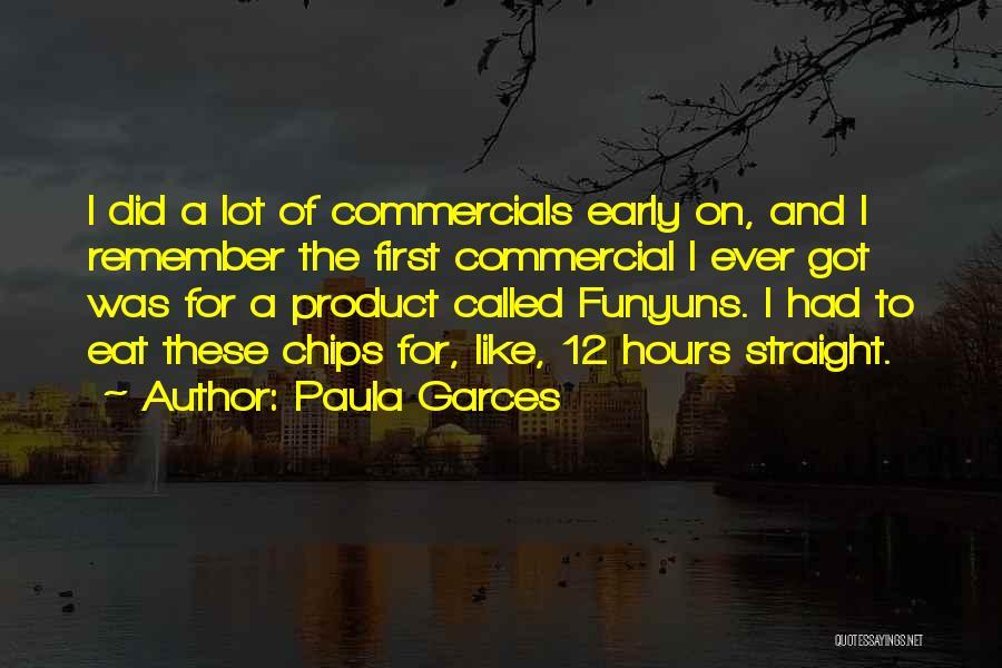 Paula Garces Quotes 1740920