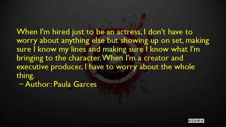 Paula Garces Quotes 1944176