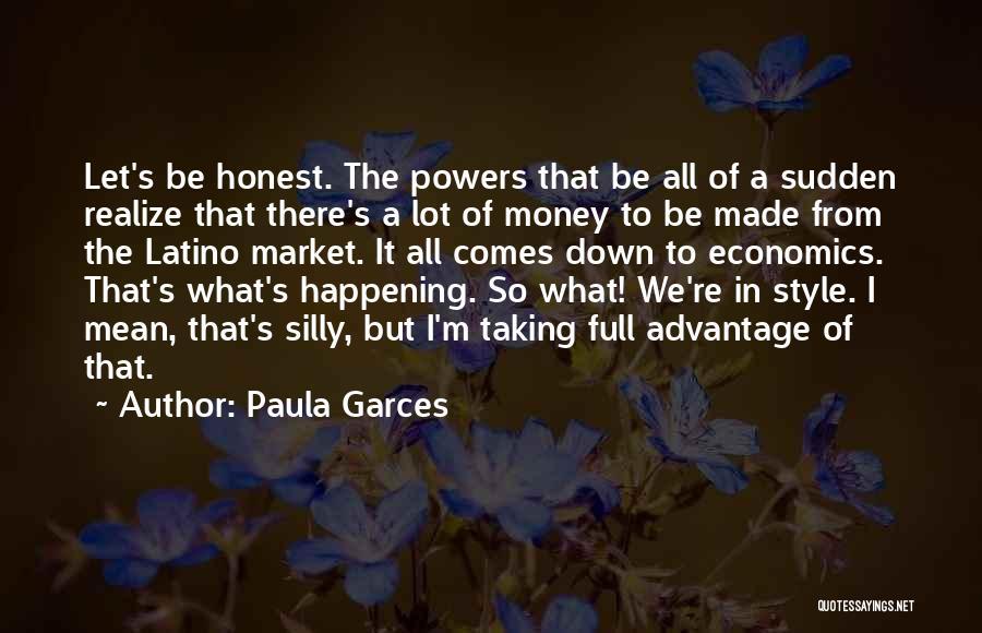 Paula Garces Quotes 267895