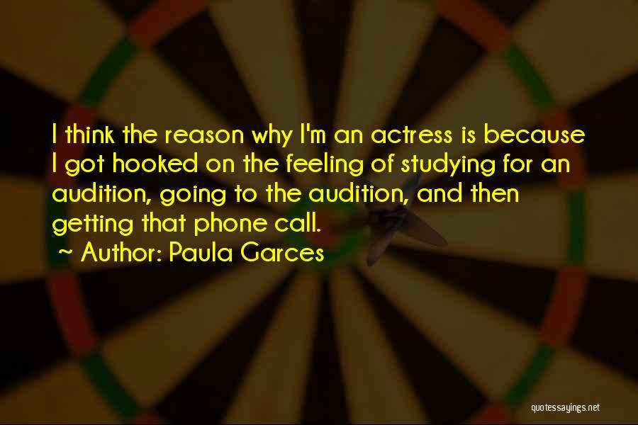 Paula Garces Quotes 311166