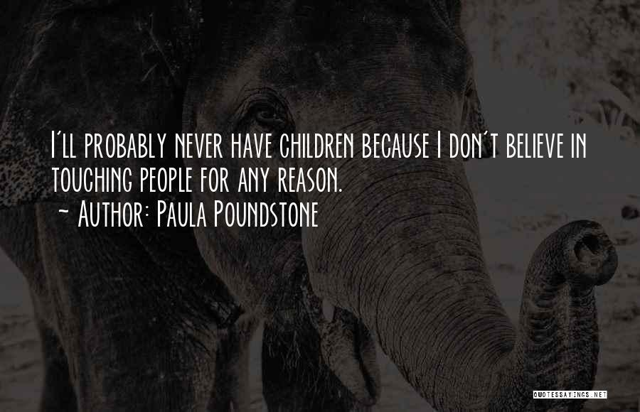 Paula Poundstone Quotes 119850
