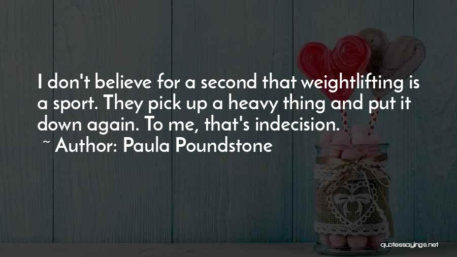 Paula Poundstone Quotes 134132