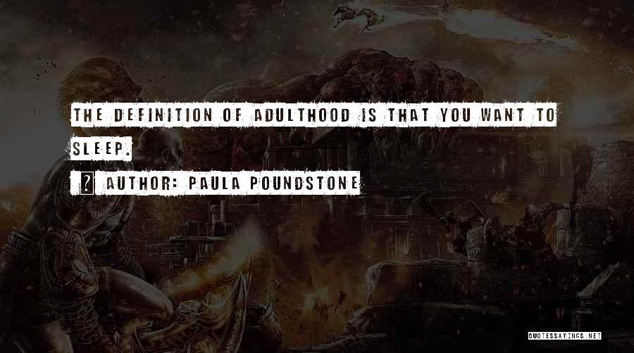 Paula Poundstone Quotes 1370816