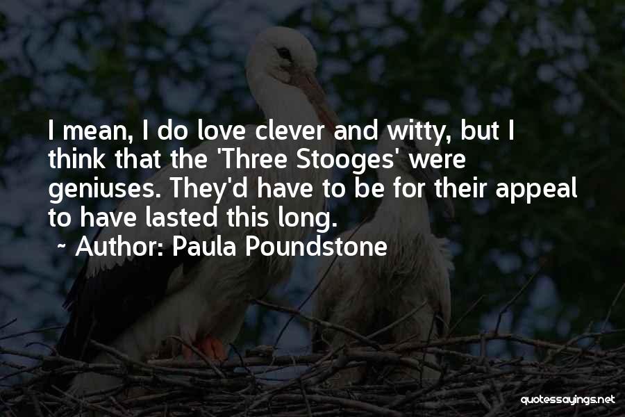 Paula Poundstone Quotes 1386558