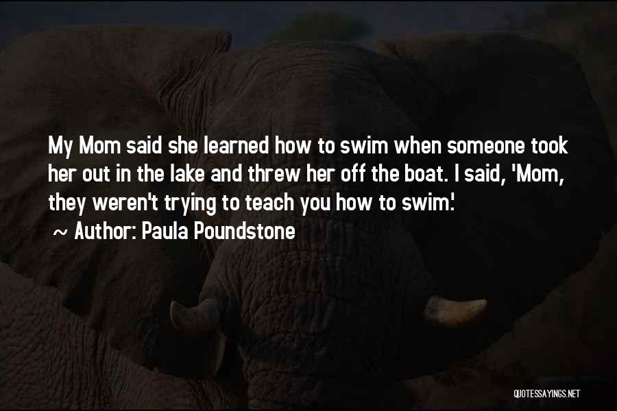 Paula Poundstone Quotes 138762