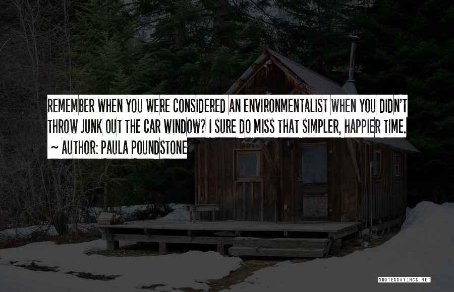 Paula Poundstone Quotes 1508636