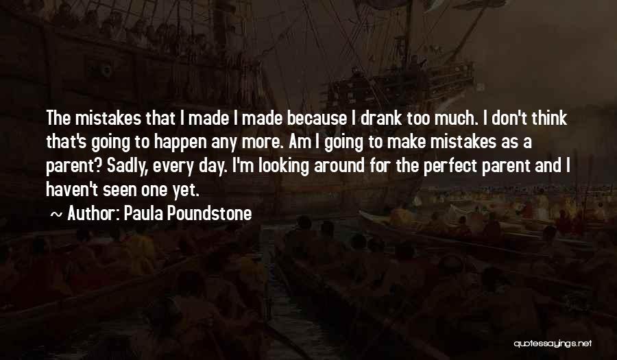 Paula Poundstone Quotes 1527954