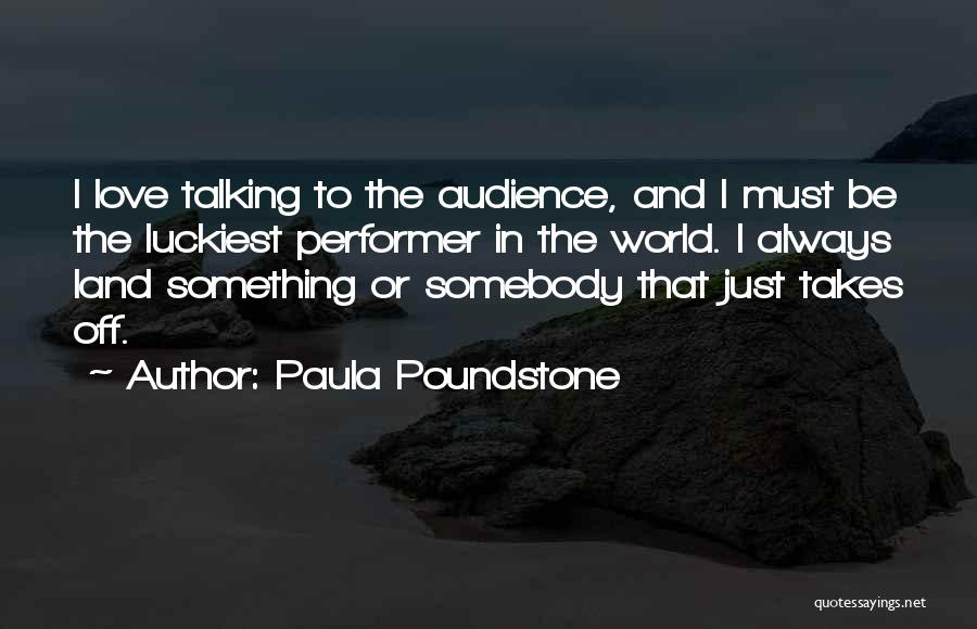 Paula Poundstone Quotes 1746196