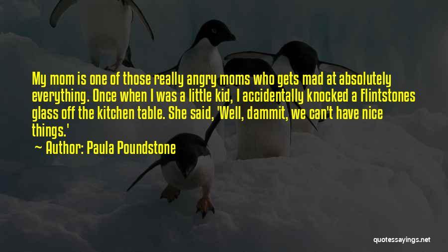 Paula Poundstone Quotes 1775947