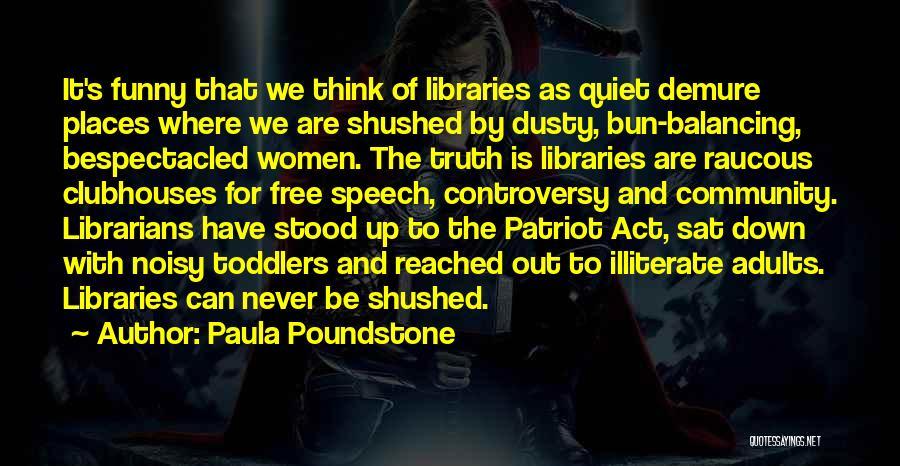 Paula Poundstone Quotes 188393