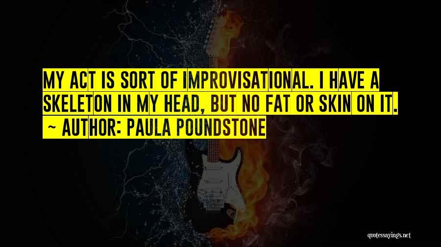 Paula Poundstone Quotes 1919907
