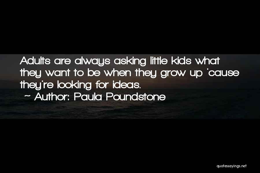 Paula Poundstone Quotes 256946