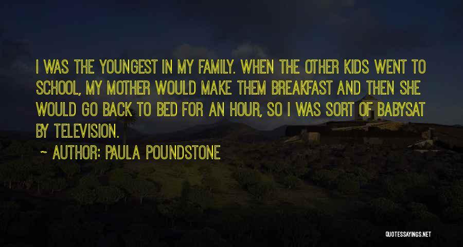 Paula Poundstone Quotes 349057