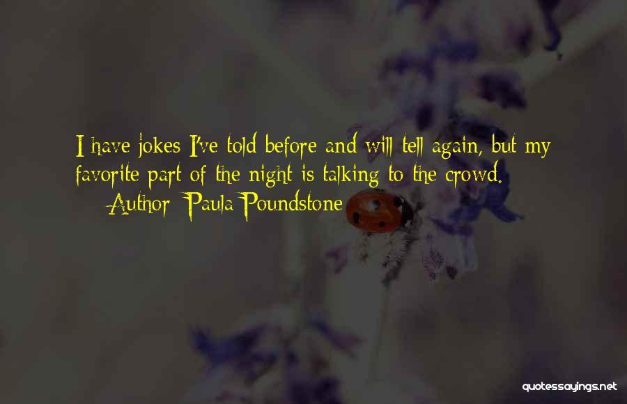 Paula Poundstone Quotes 466901