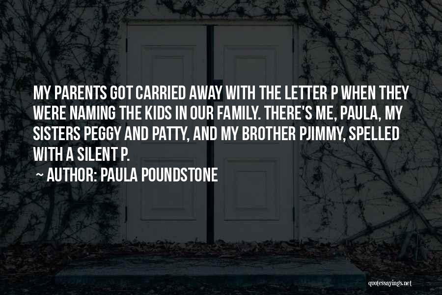 Paula Poundstone Quotes 471568