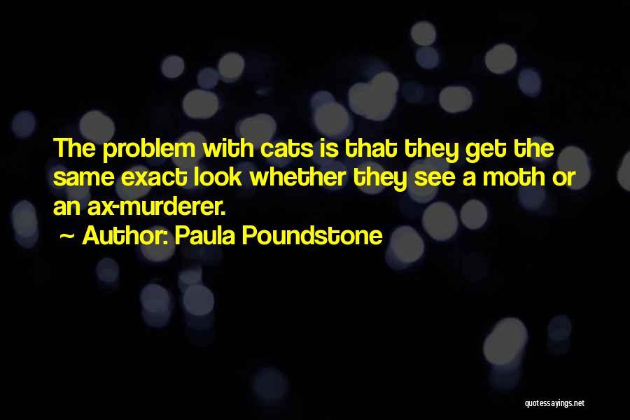 Paula Poundstone Quotes 676347