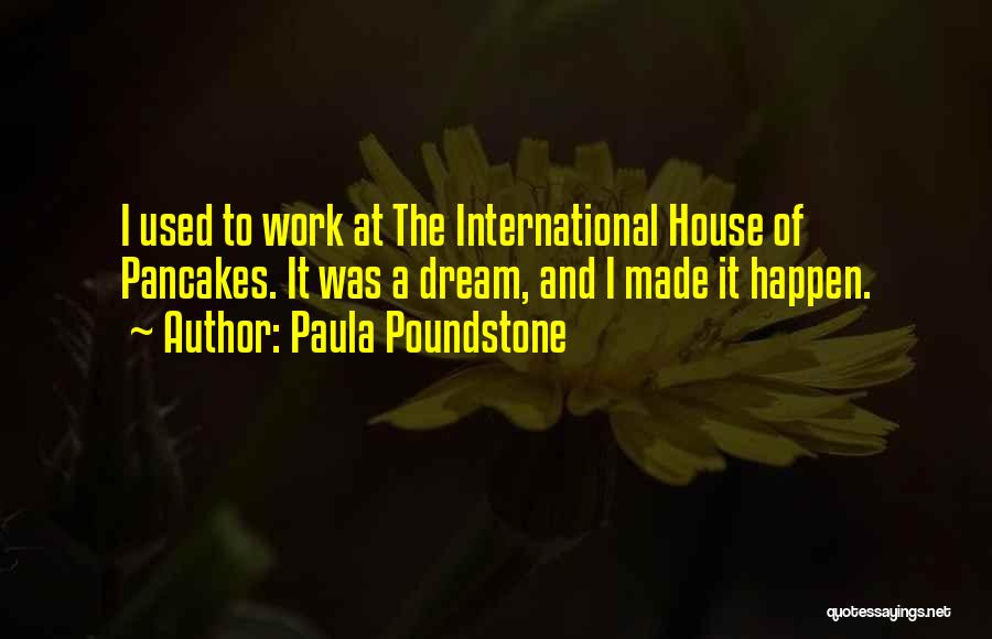 Paula Poundstone Quotes 732217