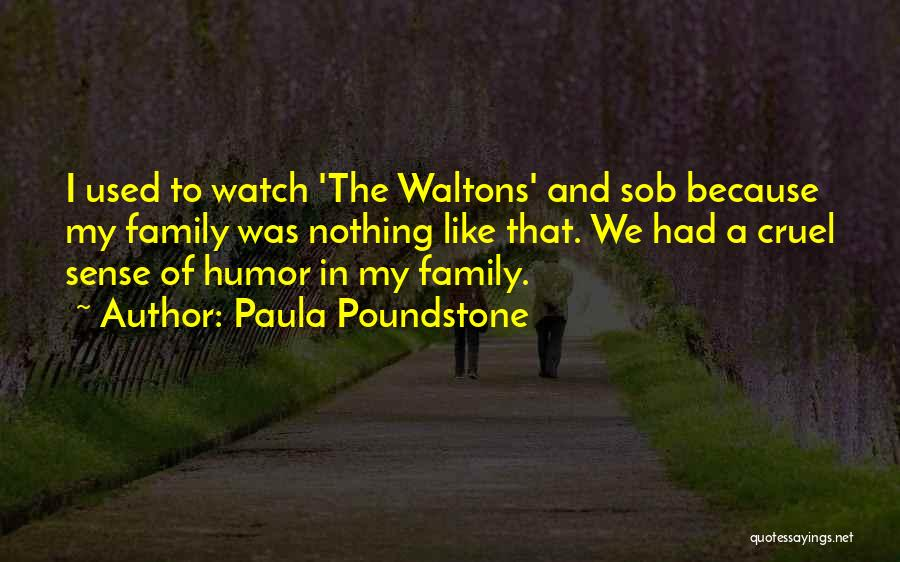 Paula Poundstone Quotes 764025