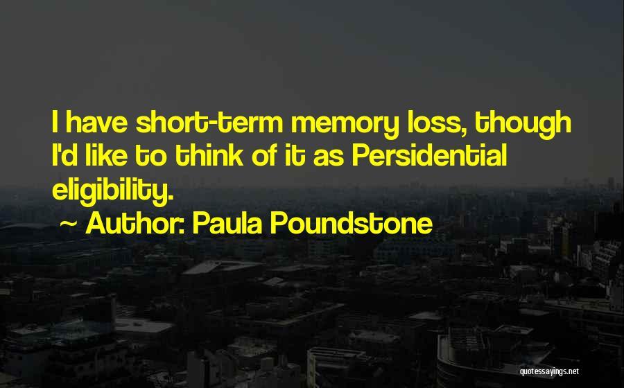 Paula Poundstone Quotes 845463