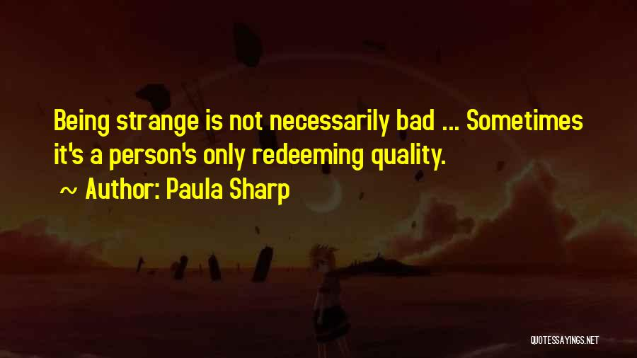Paula Sharp Quotes 872694