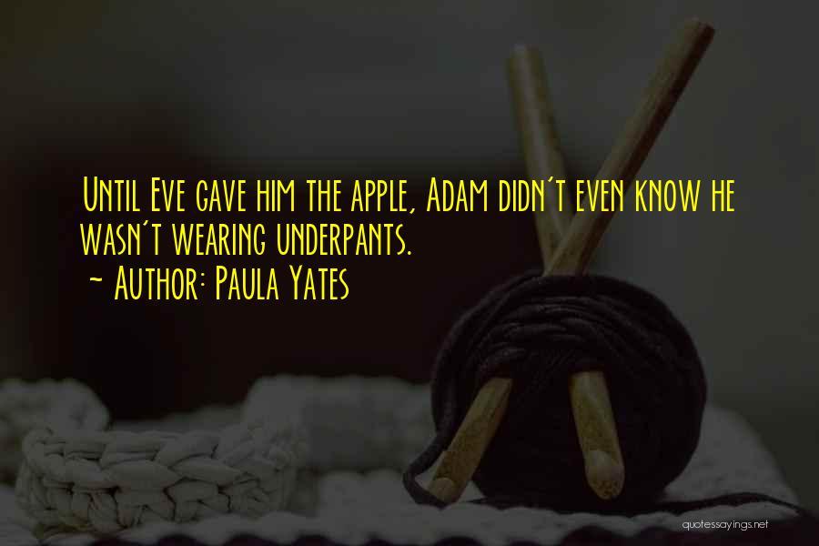 Paula Yates Quotes 1713305