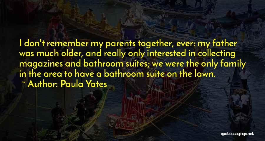 Paula Yates Quotes 892387