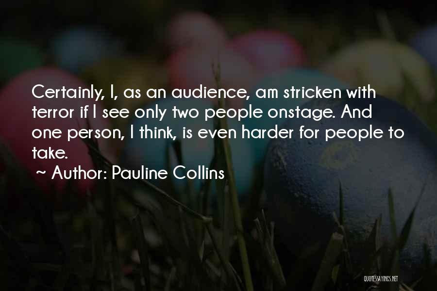 Pauline Collins Quotes 1474570