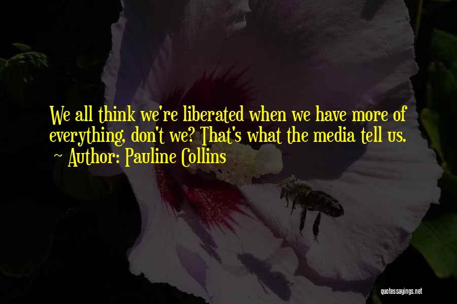 Pauline Collins Quotes 911511
