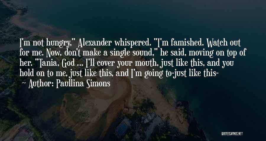 Paullina Simons Quotes 128714