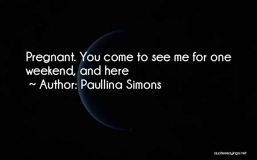 Paullina Simons Quotes 1344638