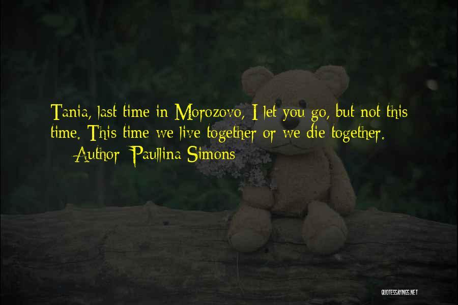 Paullina Simons Quotes 1369569