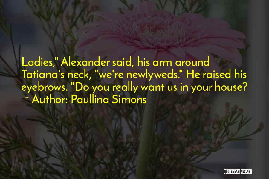 Paullina Simons Quotes 1423859