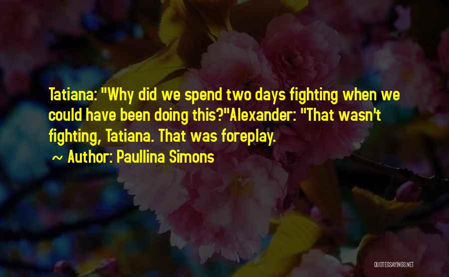 Paullina Simons Quotes 1584625